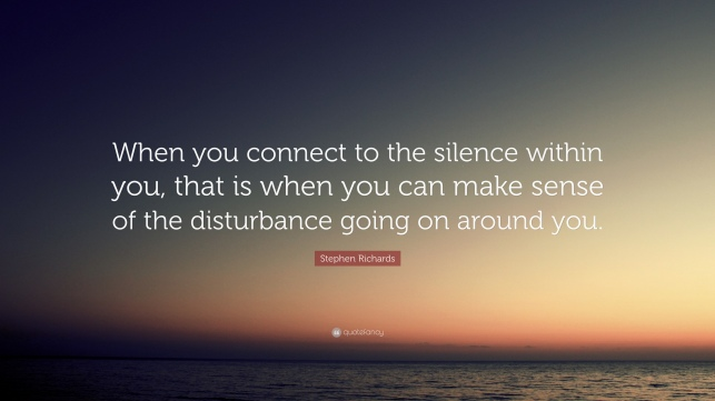 Stephen-Richards-Quote-When-you-connect-to-the-silence-within-you.jpg